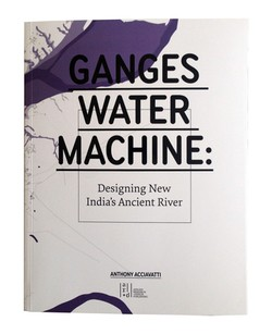 Ganges Water Machine book by Anthony Acciavatti