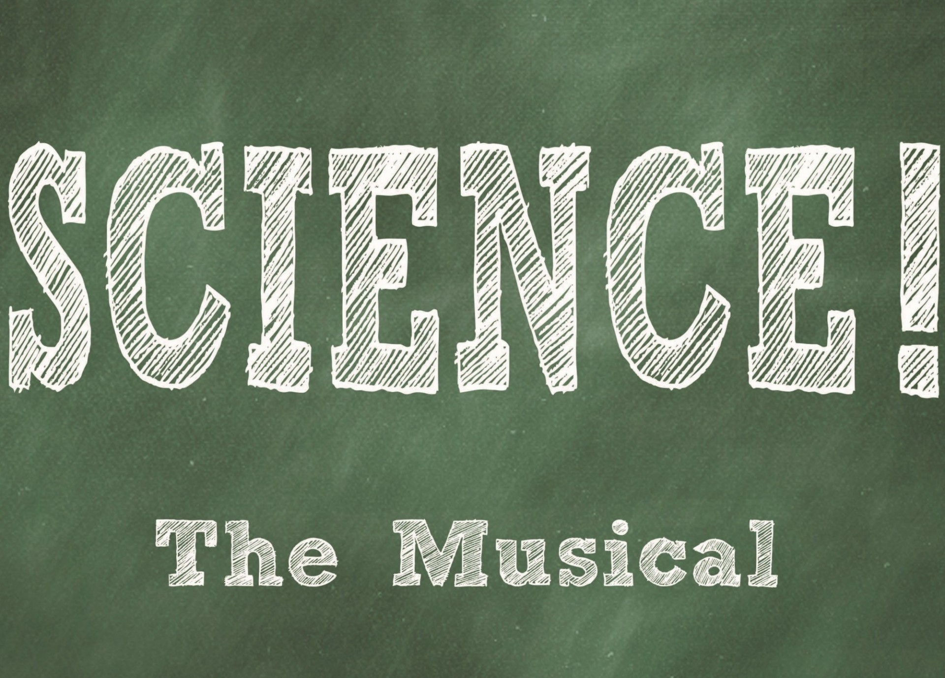 """Science! The Musical"" poster on green background"